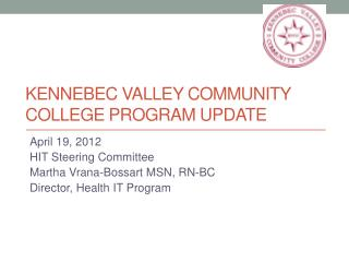Kennebec Valley Community College Program Update