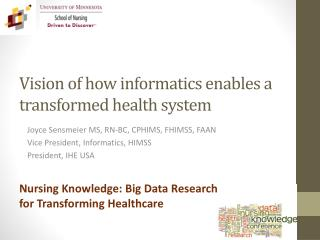 Vision of how informatics enables a transformed health system