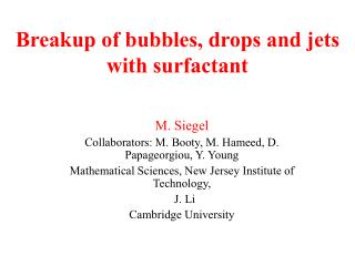 Breakup of bubbles, drops and jets with surfactant