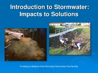 Introduction to Stormwater : Impacts to Solutions