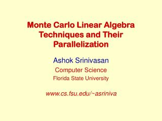 Monte Carlo Linear Algebra Techniques and Their Parallelization