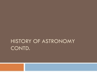 History Of Astronomy contd.