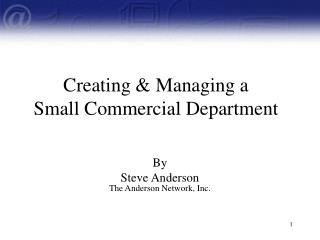 Creating & Managing a Small Commercial Department