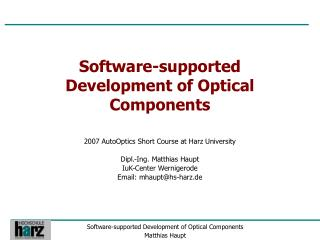 Software-supported Development of Optical Components