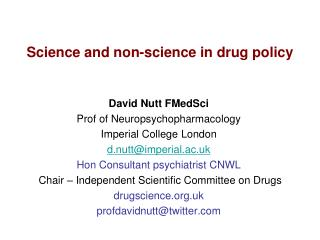 Science and non-science in drug policy