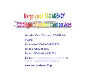 Margo Lyson T&C AGENCY Catalogue of products and services