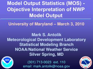 Model Output Statistics (MOS) - Objective Interpretation of NWP Model Output