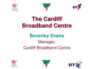 The Cardiff Broadband Centre