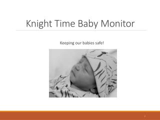 Knight Time Baby Monitor