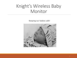 Knight's Wireless Baby Monitor
