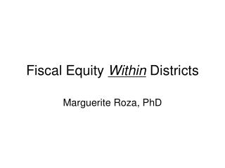 Fiscal Equity  Within  Districts