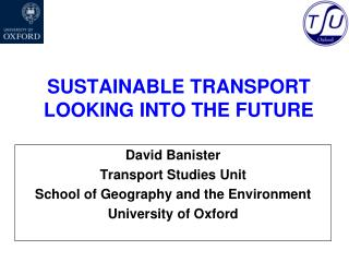 SUSTAINABLE TRANSPORT LOOKING INTO THE FUTURE
