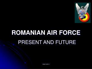 ROMANIAN AIR FORCE