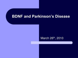 BDNF and Parkinson's Disease