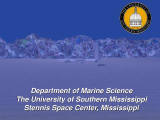 Department of Marine Science The University of Southern Mississippi