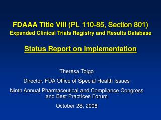FDAAA Title VIII ( PL 110-85, Section 801) Expanded Clinical Trials Registry and Results Database Status Report on Imple