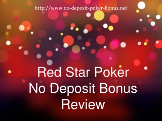 Guide to the No Deposit Red Star Poker Bonus
