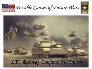Possible Causes of Future Wars