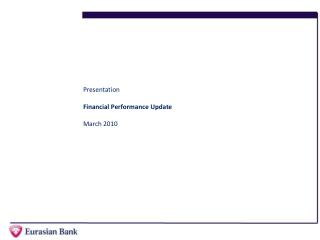 Presentation Financial Performance Update March 2010