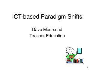 ICT-based Paradigm Shifts