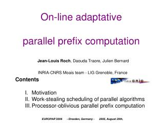 On-line adaptative  parallel prefix computation