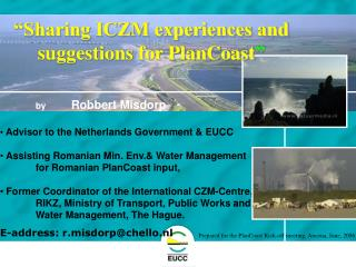 """Sharing ICZM experiences and suggestions for PlanCoast """