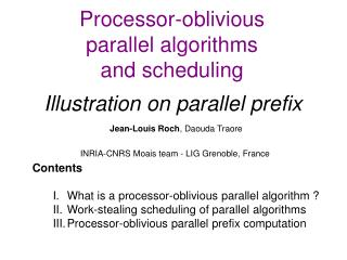 Processor-oblivious  parallel algorithms  and scheduling Illustration on parallel prefix