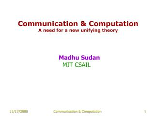 Communication & Computation A need for a new unifying theory