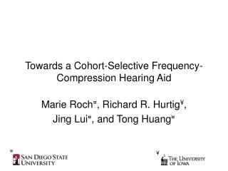 Towards a Cohort-Selective Frequency-Compression Hearing Aid