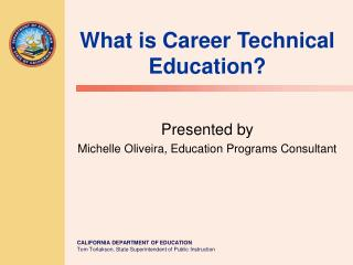 What is Career Technical Education?