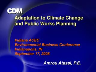 Adaptation to Climate Change and Public Works Planning Indiana ACEC