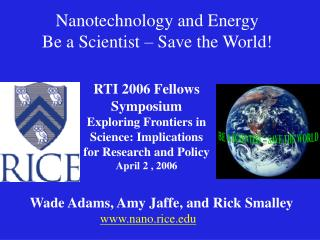 Nanotechnology and Energy Be a Scientist – Save the World!