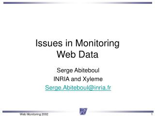 Issues in Monitoring  Web Data