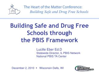 Lucille Eber Ed.D Statewide Director, IL PBIS Network National PBIS TA Center