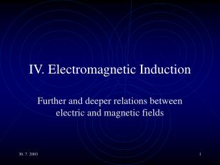 IV. Electromagnetic Induction