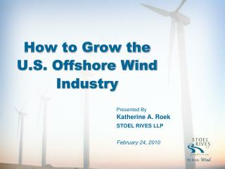 How to Grow the U.S. Offshore Wind Industry