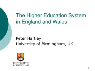The Higher Education System in England and Wales