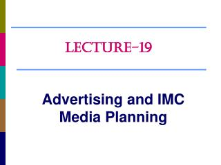 Advertising and IMC Media Planning