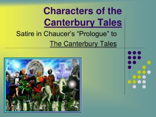 Characters of the  Canterbury Tales