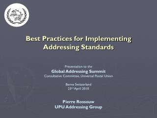 Best Practices for Implementing  Addressing Standards