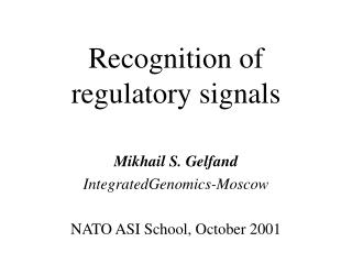 Recognition of regulatory signals