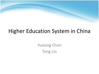 Higher Education System in China