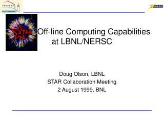 STAR Off-line Computing Capabilities at LBNL/NERSC