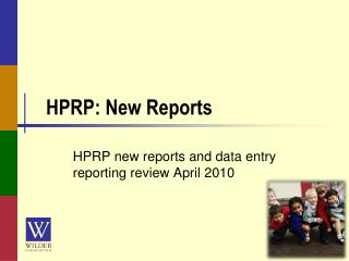 HPRP: New Reports