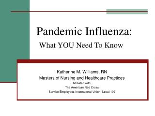 Pandemic Influenza: What YOU Need To Know