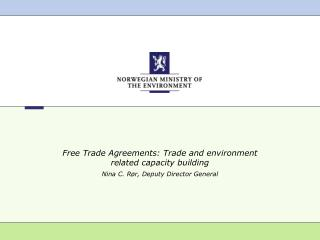 Free Trade Agreements: Trade and environment related capacity building