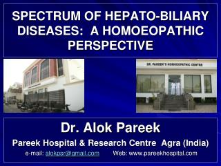 SPECTRUM OF HEPATO-BILIARY DISEASES:  A HOMOEOPATHIC PERSPECTIVE