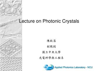 Lecture on Photonic Crystals
