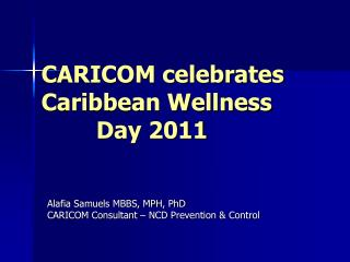 CARICOM celebrates Caribbean Wellness          Day 2011