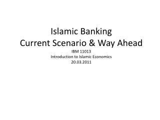 Islamic Banking Is this about Islam? Or about Banking?